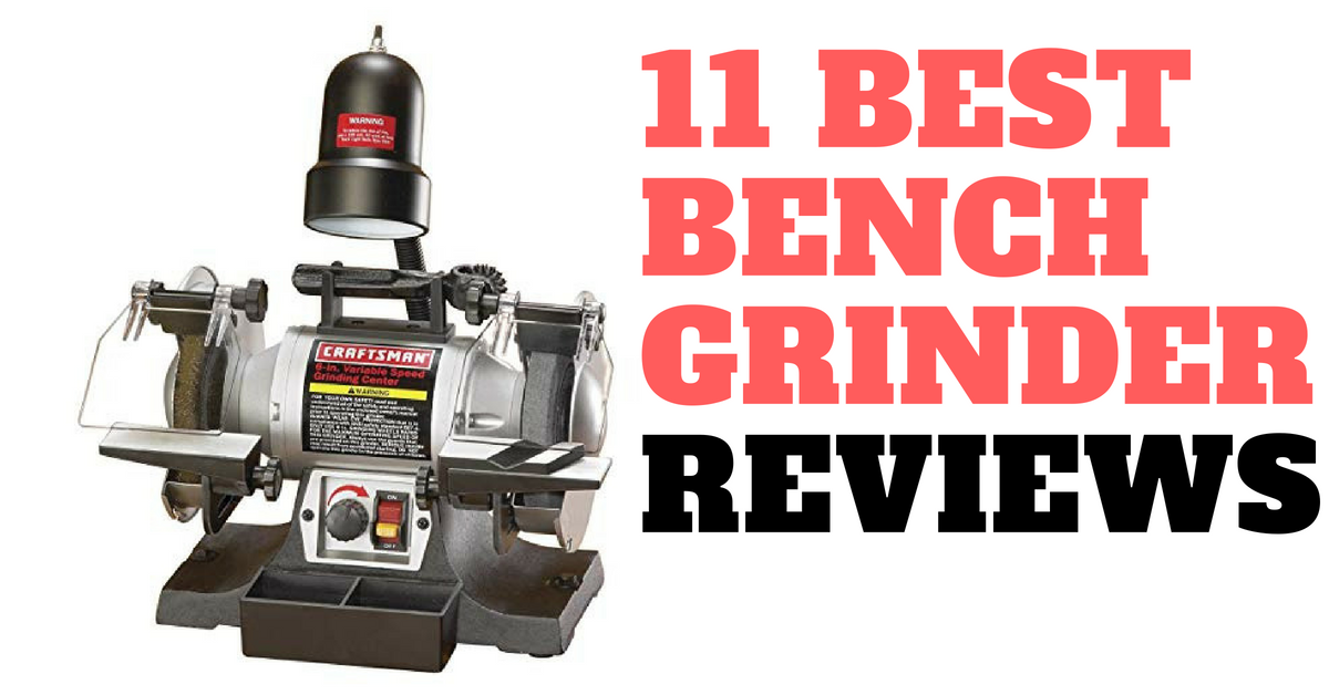 Excellent 11 Best Bench Grinder Reviews For Diy Projects And Beyond Evergreenethics Interior Chair Design Evergreenethicsorg